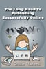 Thumbnail The Long Road To Publishing Successfully Online