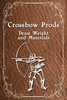 Thumbnail Crossbow Prods: Draw Weight and Materials