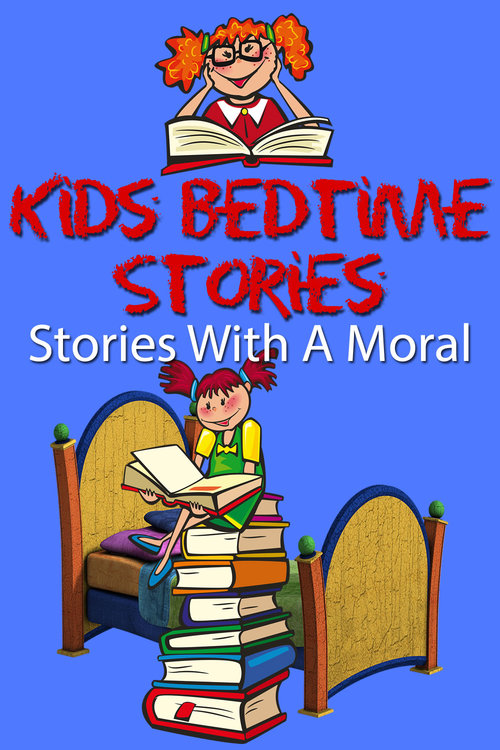Product picture Kids Bedtime Stories: Stories With A Moral